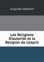 Les Religions D'autorit? et la Religion de L'esprit