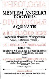 Theologia ad mentem Doctoris Thomae: Volume 1