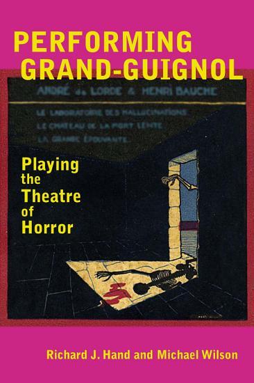 Performing Grand Guignol PDF
