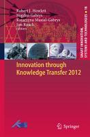 Innovation through Knowledge Transfer 2012 PDF