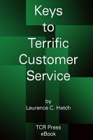 Keys to Terrific Customer Service  paperback  PDF