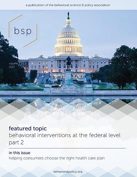 Behavioral Science & Policy, Volume 3 Pdf Book