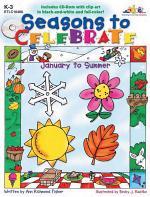 Seasons to Celebrate: January to Summer (ENHANCED eBook)