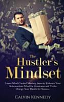 The Hustler s Mindset PDF