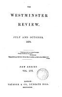 The Westminster review  afterw   The London and Westminster review  afterw   The Westminster review  afterw   The Westminster and foreign quarterly review  afterw   The Westminster review  ed  by sir J  Bowring and other   PDF