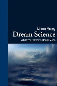 Dream Science  What Your Dreams Really Mean