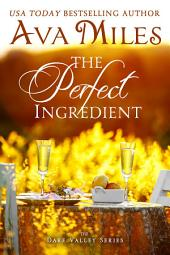 The Perfect Ingredient: (Dare Valley: Book 7), Volume 7