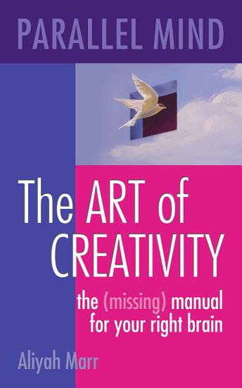 Parallel Mind  The Art of Creativity PDF