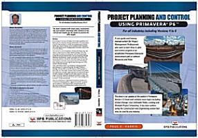 Project Planning and Control Using Primavera P6 for All Industries Including Versions 4 to 6 PDF