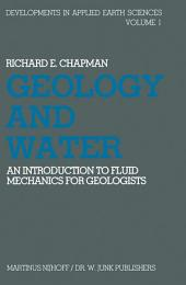 Geology and Water: An introduction to fluid mechanics for geologists