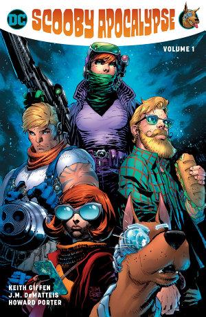 The Scooby Apocalypse Vol  1