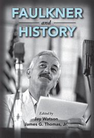 Faulkner and History PDF