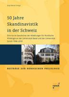 50 Jahre Skandinavistik in der Schweiz PDF