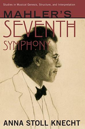 Mahler s Seventh Symphony PDF