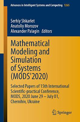 Mathematical Modeling and Simulation of Systems  MODS 2020  PDF