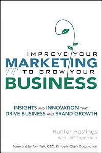 Improve Your Marketing to Grow Your Business Book