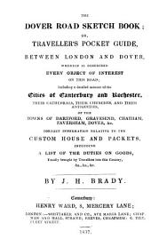 The Dover road sketch book; or, Traveller's pocket guide, between London and Dover