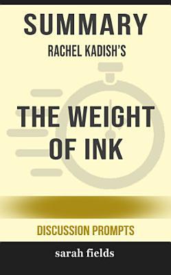 Summary  Rachel Kadish s The Weight of Ink