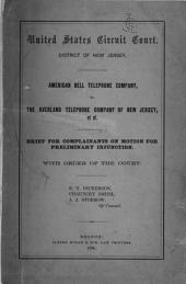 American Bell Telephone Company, Vs. the Overland Telephone Company of New Jersey, Et Al: Brief for Complainants on Motion for Preliminary Injunction, with Order of the Court