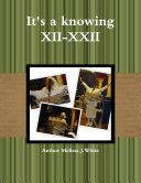 It's a knowing XII-XXII