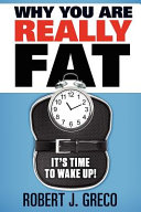 Why You Are Reall Fat   It s Time to Wake Up  PDF