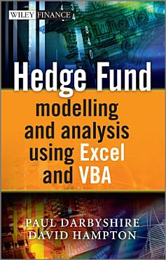 Hedge Fund Modelling and Analysis Using Excel and VBA PDF