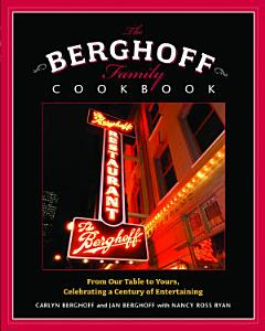 The Berghoff Family Cookbook Book