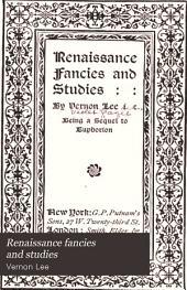 Renaissance Fancies and Studies