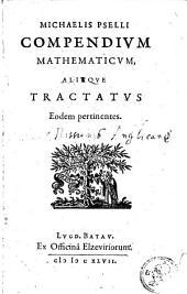 Compendium mathematicum, aliaque [sic] tractatus eodem pertinentes