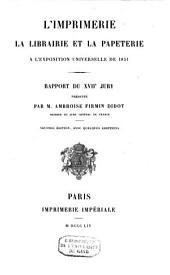 L'imprimerie, la librairie, et la papeterie à l'Exposition universelle de 1851