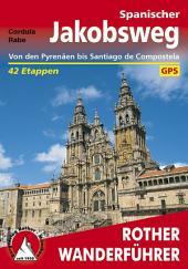 Spanischer Jakobsweg: Camino francés – von den Pyrenäen bis Santiago de Compostela, Ausgabe 2