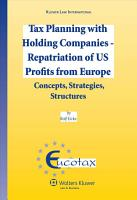Tax Planning with Holding Companies   Repatriation of US Profits from Europe PDF