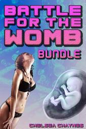 Battle For The Womb BUNDLE (1-3) - The Complete Series