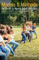 Models and Methods for Youth and Young Adult Ministry PDF