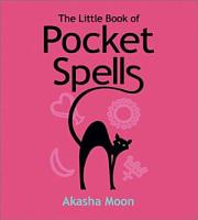 The Little Book of Pocket Spells PDF