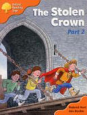 Oxford Reading Tree  Stage 6  More Storybooks C the Stolen Crown PDF