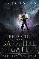 Beyond the Sapphire Gate