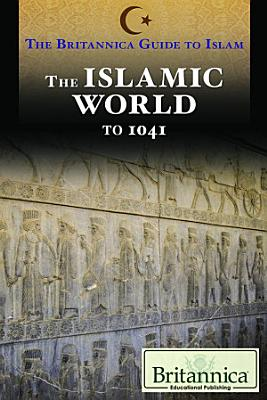 The Islamic World To 1041