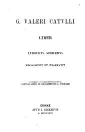 G. Valeri Catulli Liber: Volume 1