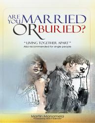 Are You Married Or Buried Book PDF