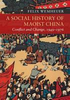 A Social History of Maoist China PDF