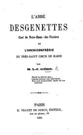 L'Abbé Desgenettes ... et l'Archiconfrérie du Très-Saint Cœur de Marie