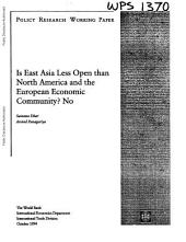 Is East Asia Less Open Than North America and the European Economic Community? No