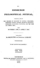The Edinburgh Philosophical Journal: Volume 8