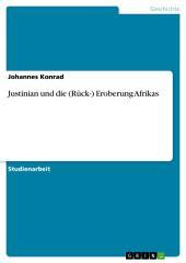 Justinian und die (Rück-) Eroberung Afrikas
