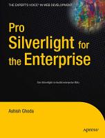 Pro Silverlight for the Enterprise PDF