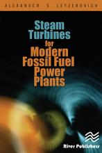 Steam Turbines for Modern Fossil Fuel Power Plants PDF