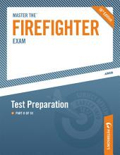Master the Firefighter Exam: Test Preparation: Part II of III, Edition 16