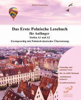 Das Erste Polnische Lesebuch f  r Anf  nger PDF