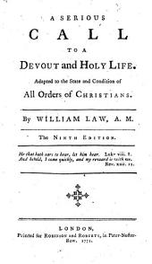 A serious call to a devout and holy life. ... The ninth edition